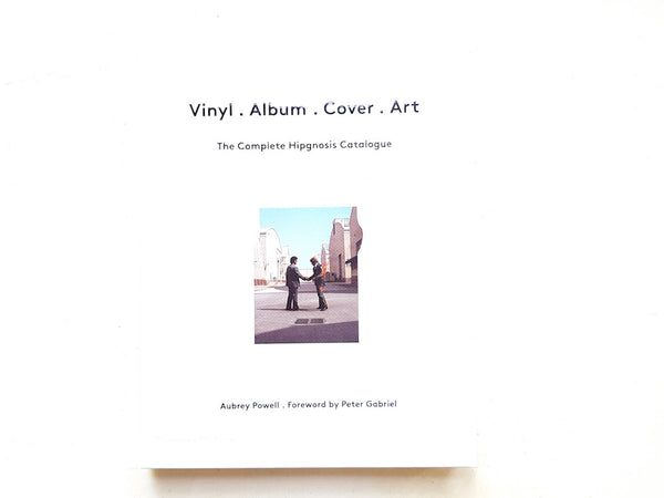 หนังสือภาพ Vinyl . Album . Cover . Art: The Complete Hipgnosis Catalogue