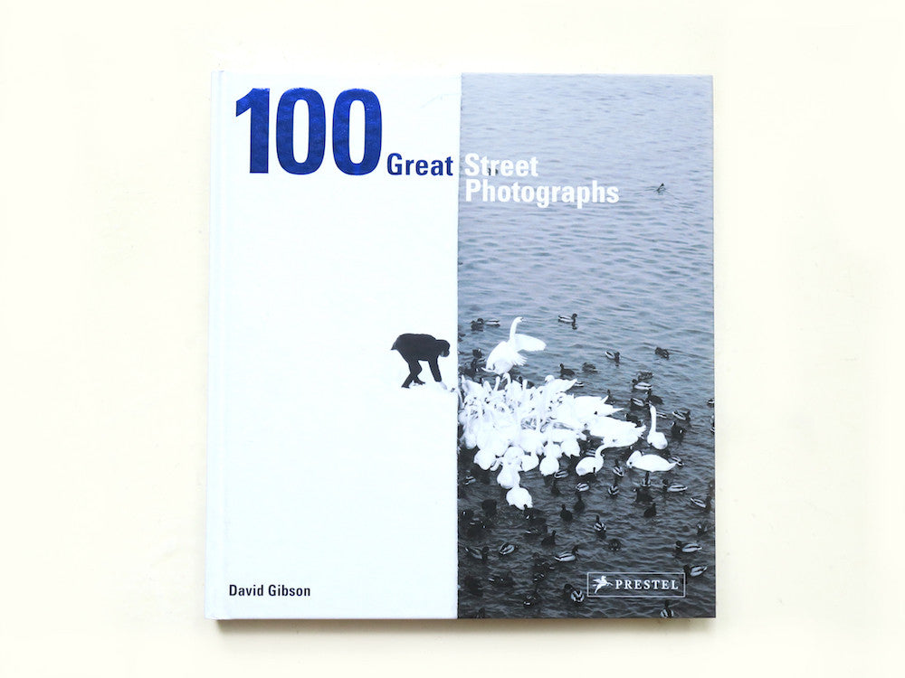 หนังสือภาพ 100 Great Street Photograph : David Gibson
