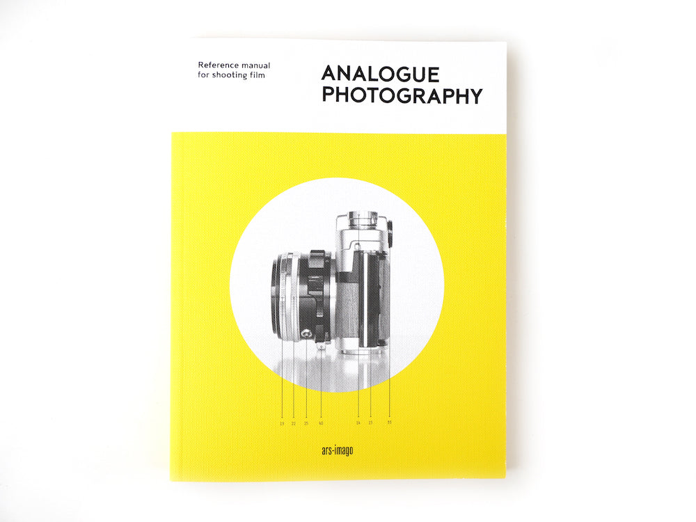 หนังสือ Analogue Photography : Reference Manual for Shooting Film