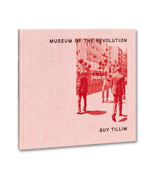 หนังสือภาพ Museum of the Revolution | Guy Tillim