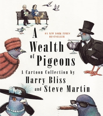 A Wealth of Pigeons: A Cartoon Collection by Martin, Steve