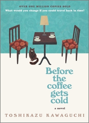 Before the Coffee Gets Cold by Kawaguchi, Toshikazu