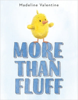 More Than Fluff by Valentine, Madeline