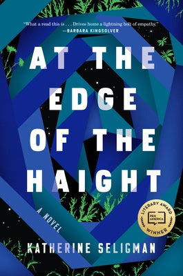 At the Edge of the Haight by Seligman, Katherine