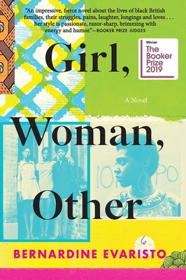 Girl, Woman, Other: A Novel (Booker Prize Winner) by Evaristo, Bernardine