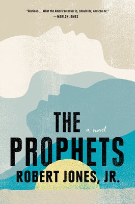 The Prophets by Jones Jr, Robert