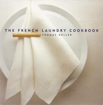 The French Laundry Cookbook by Heller, Susie