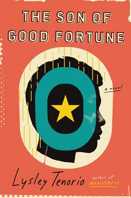 The Son of Good Fortune by Tenorio, Lysley