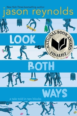 Look Both Ways: A Tale Told in Ten Blocks by Reynolds, Jason