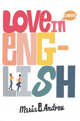Love in English by Andreu, Maria E.