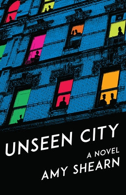 Unseen City by Shearn, Amy