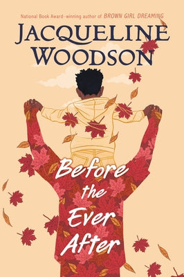 Before the Ever After by Woodson, Jacqueline
