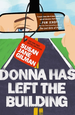 Donna Has Left the Building by Gilman, Susan Jane