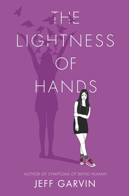 The Lightness of Hands by Garvin, Jeff