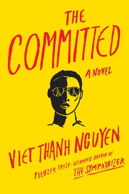 The Committed by Nguyen, Viet Thanh