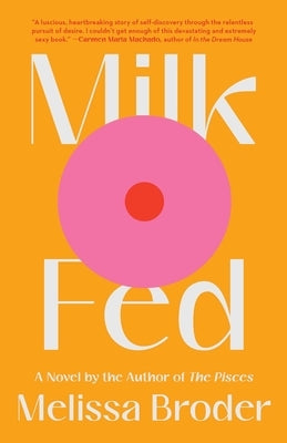 Milk Fed by Broder, Melissa