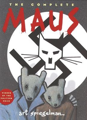 The Complete Maus: A Survivor's Tale by Spiegelman, Art