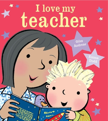 I Love My Teacher by Andreae, Giles