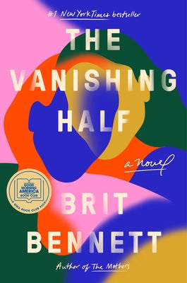 The Vanishing Half by Bennett, Brit