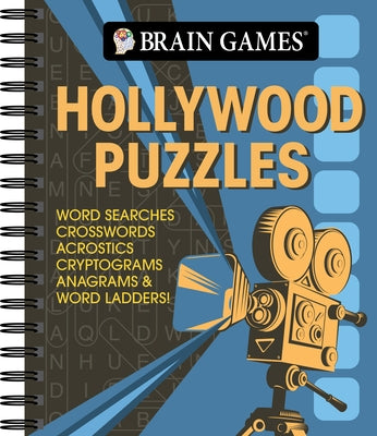 Brain Games - Hollywood Puzzles: Word Searches, Crosswords, Acrostics, Cryptograms, Anagrams & Word Ladders! by Publications International Ltd