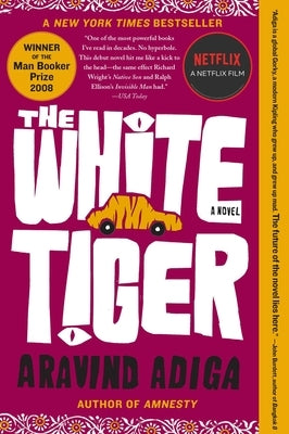 The White Tiger by Adiga, Aravind