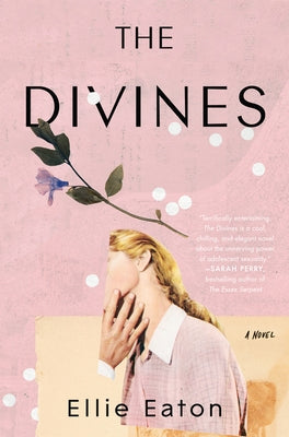 The Divines by Eaton, Ellie