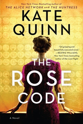 The Rose Code by Quinn, Kate