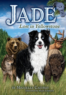 Jade-Lost in Yellowstone by Caffrey, Michelle