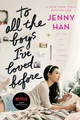 To All the Boys I've Loved Before, Volume 1 by Han, Jenny