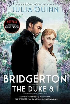 Bridgerton [tv Tie-In]: The Duke and I by Quinn, Julia