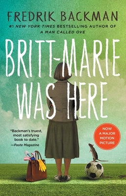 Britt-Marie Was Here by Backman, Fredrik