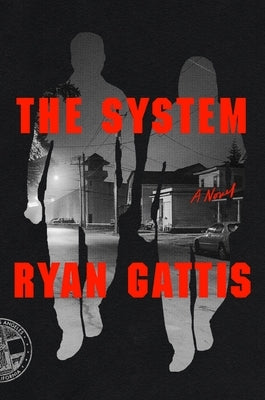The System by Gattis, Ryan