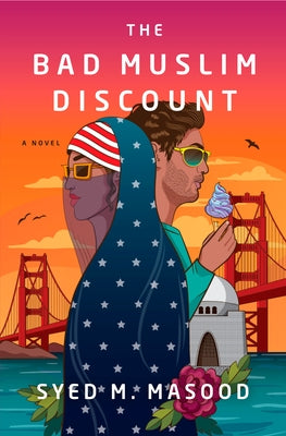 The Bad Muslim Discount by Masood, Syed M.