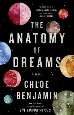 The Anatomy of Dreams by Benjamin, Chloe