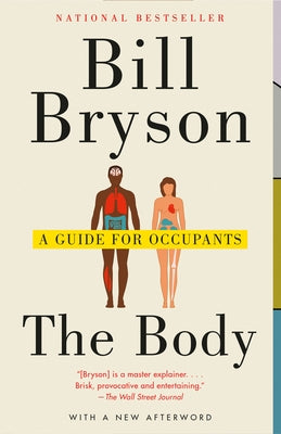 The Body: A Guide for Occupants by Bryson, Bill