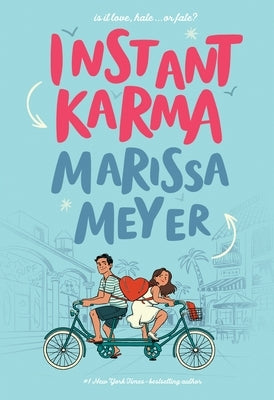 Instant Karma by Meyer, Marissa