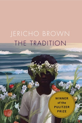 The Tradition by Brown, Jericho