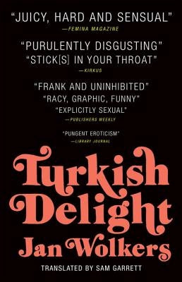 Turkish Delight by Wolkers, Jan