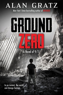 Ground Zero by Gratz, Alan