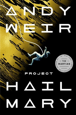 Project Hail Mary by Weir, Andy