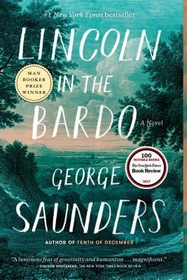 Lincoln in the Bardo by Saunders, George
