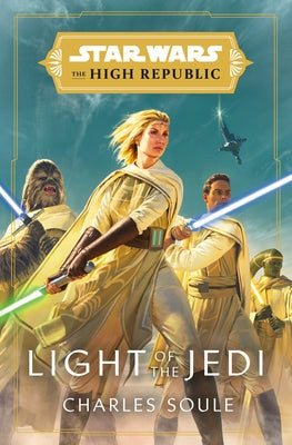 Star Wars: Light of the Jedi (the High Republic) by Soule, Charles
