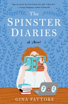 The Spinster Diaries by Fattore, Gina