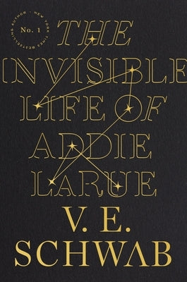 The Invisible Life of Addie Larue by Schwab, V. E.