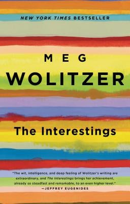 The Interestings by Wolitzer, Meg