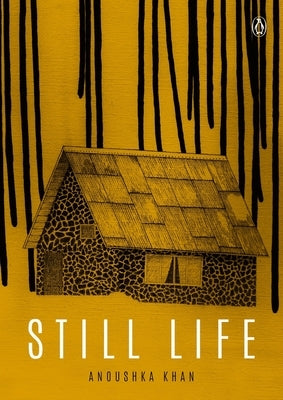 Still Life: A Graphic Novel by Khan, Anoushka