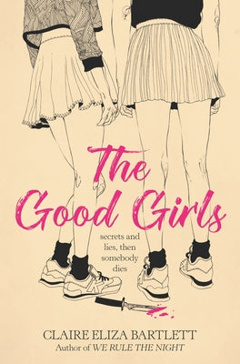 The Good Girls by Bartlett, Claire Eliza