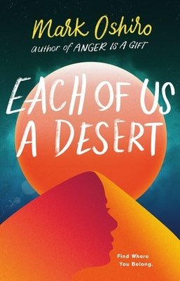 Each of Us a Desert by Oshiro, Mark