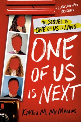 One of Us Is Next: The Sequel to One of Us Is Lying by McManus, Karen M.