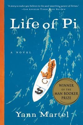 Life of Pi by Martel, Yann